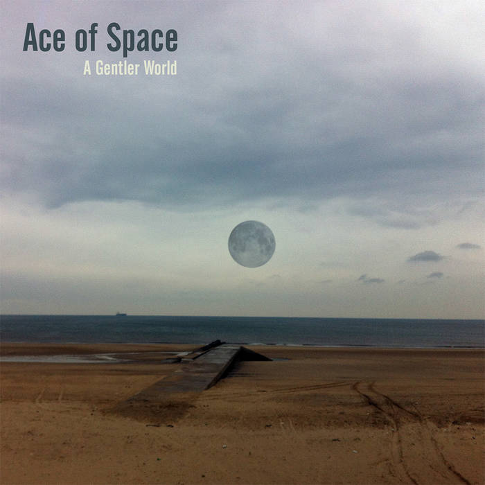 Ace of Space - A Gentler World